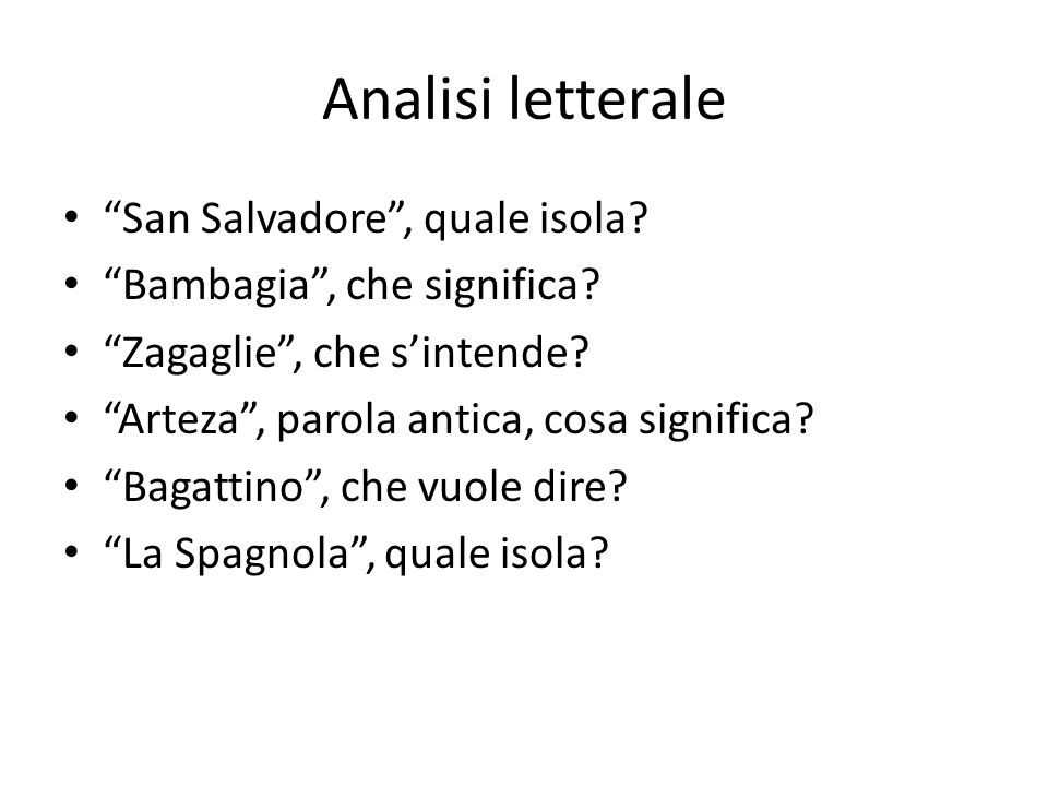 Analisi letterale San Salvadore , quale isola