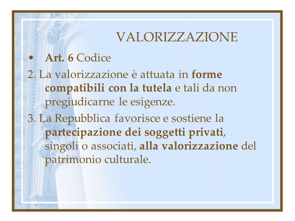 VALORIZZAZIONE Art. 6 Codice