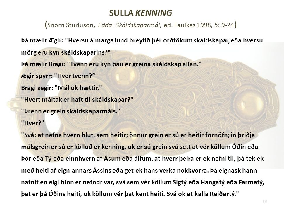 SULLA KENNING (Snorri Sturluson, Edda: Skáldskaparmál, ed