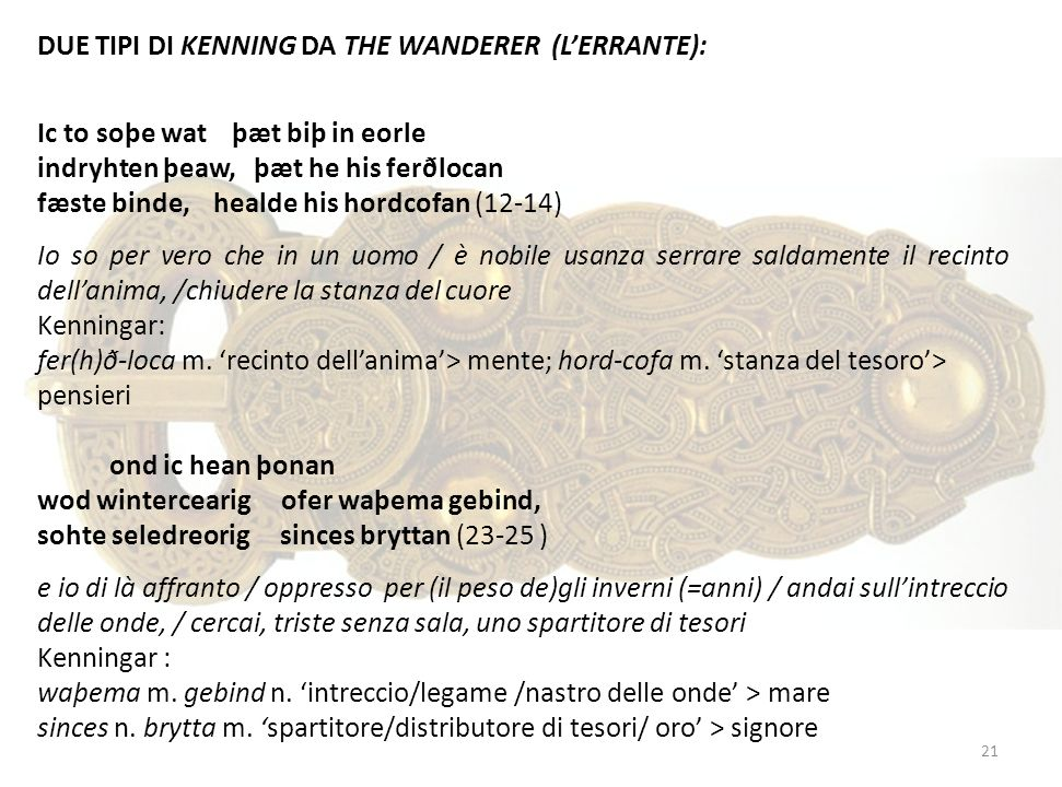DUE TIPI DI KENNING DA THE WANDERER (L'ERRANTE):