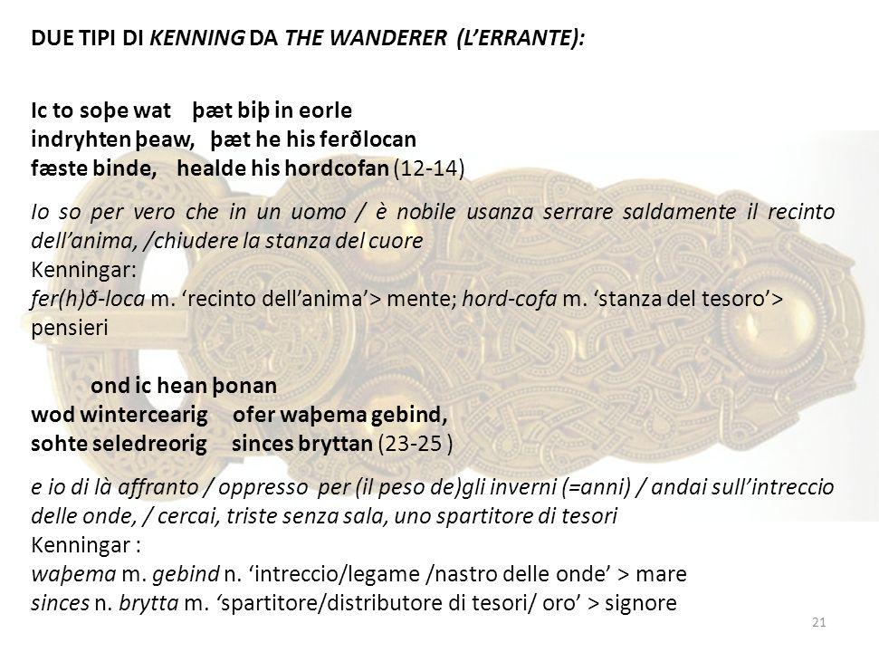 DUE TIPI DI KENNING DA THE WANDERER (L'ERRANTE):
