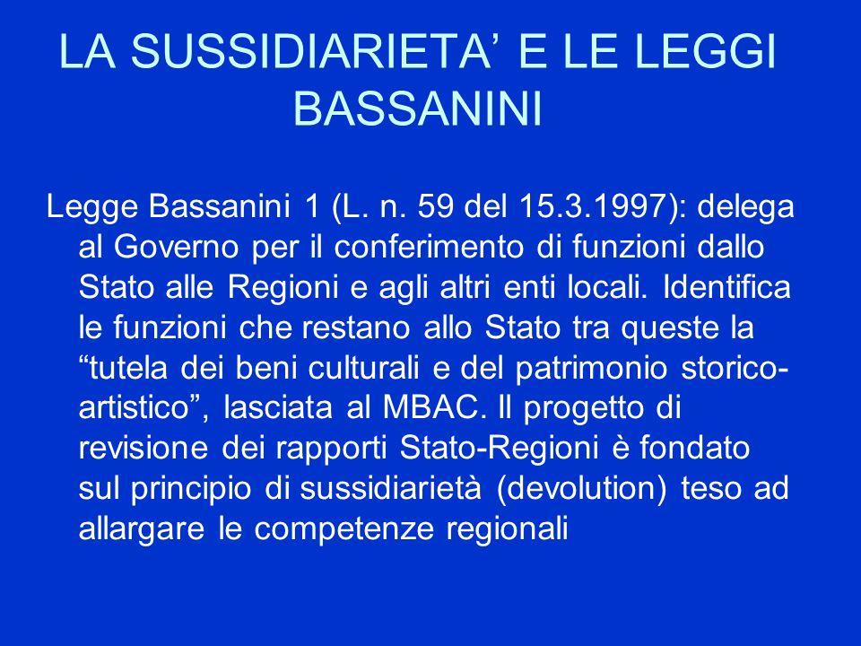 LA SUSSIDIARIETA' E LE LEGGI BASSANINI