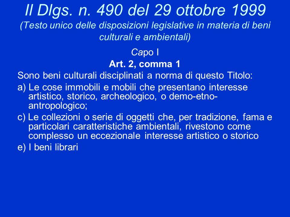 Il Dlgs. n. 490 del 29 ottobre 1999 (Testo unico delle disposizioni legislative in materia di beni culturali e ambientali)