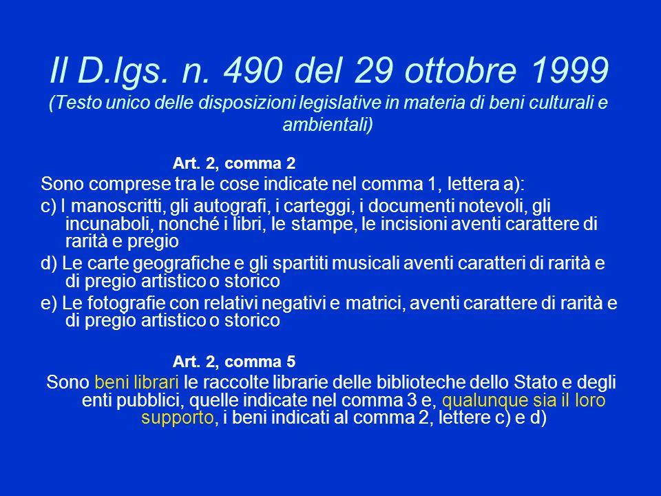 Il D.lgs. n. 490 del 29 ottobre 1999 (Testo unico delle disposizioni legislative in materia di beni culturali e ambientali)