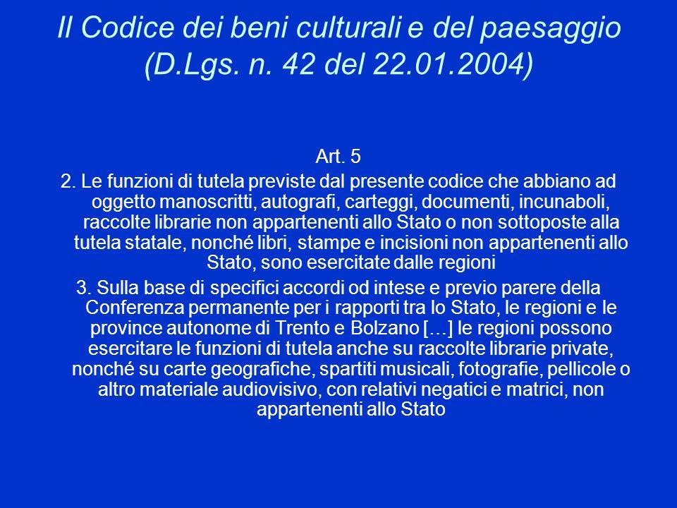 Il Codice dei beni culturali e del paesaggio (D. Lgs. n. 42 del 22. 01