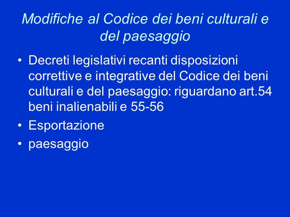 Modifiche al Codice dei beni culturali e del paesaggio
