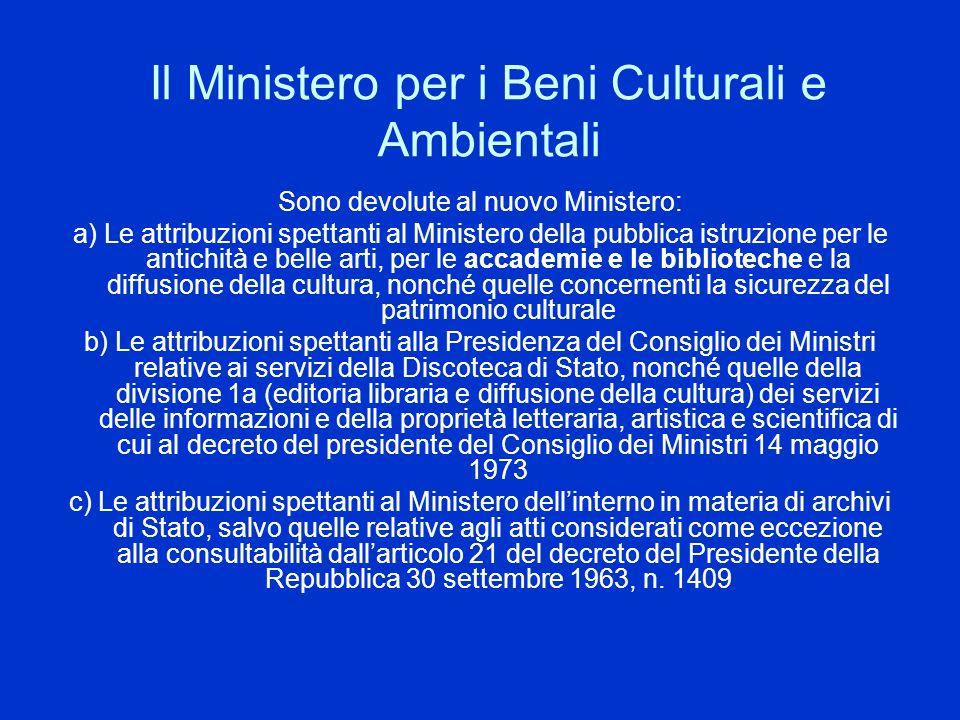 Il Ministero per i Beni Culturali e Ambientali
