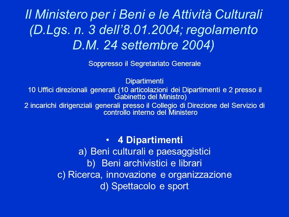 Il Ministero per i Beni e le Attività Culturali (D. Lgs. n. 3 dell'8
