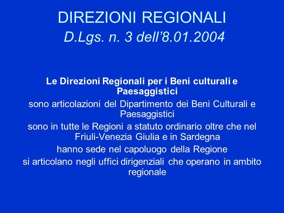 DIREZIONI REGIONALI D.Lgs. n. 3 dell'8.01.2004