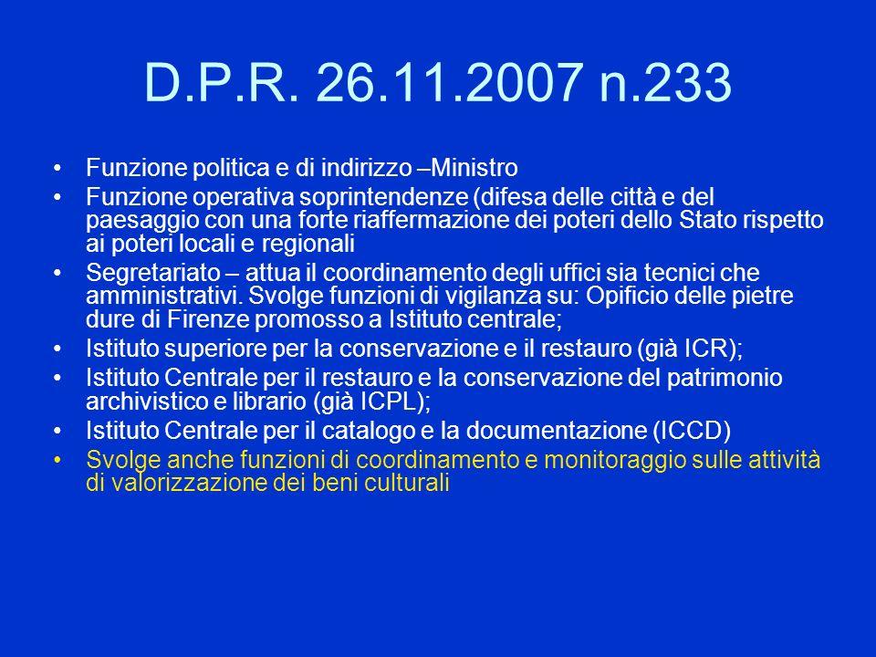 D.P.R. 26.11.2007 n.233 Funzione politica e di indirizzo –Ministro