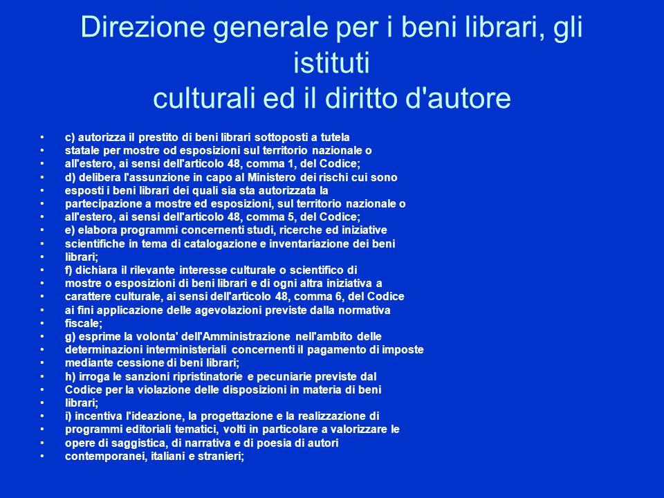 Direzione generale per i beni librari, gli istituti culturali ed il diritto d autore