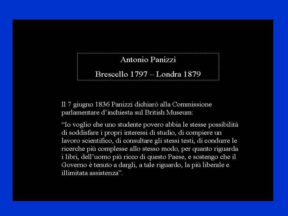 Il 7 giugno 1836 Panizzi dichiarò alla Commissione parlamentare d'inchiesta sul British Museumeum: