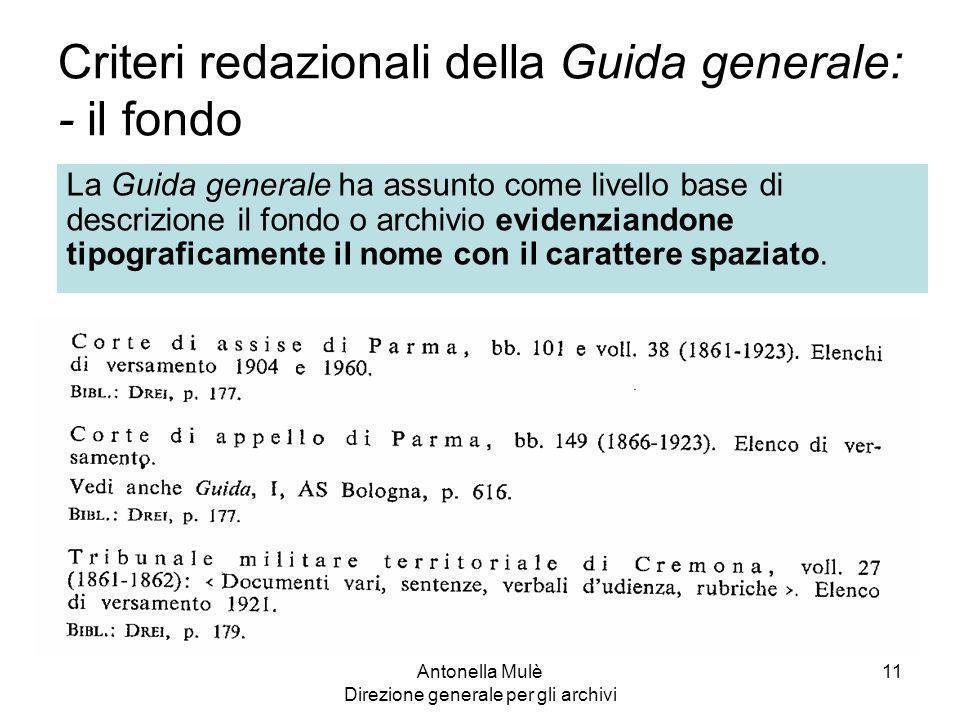 Criteri redazionali della Guida generale: - il fondo