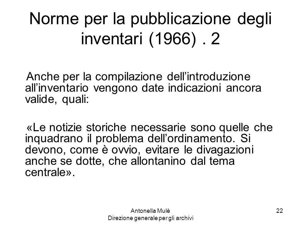 Norme per la pubblicazione degli inventari (1966) . 2