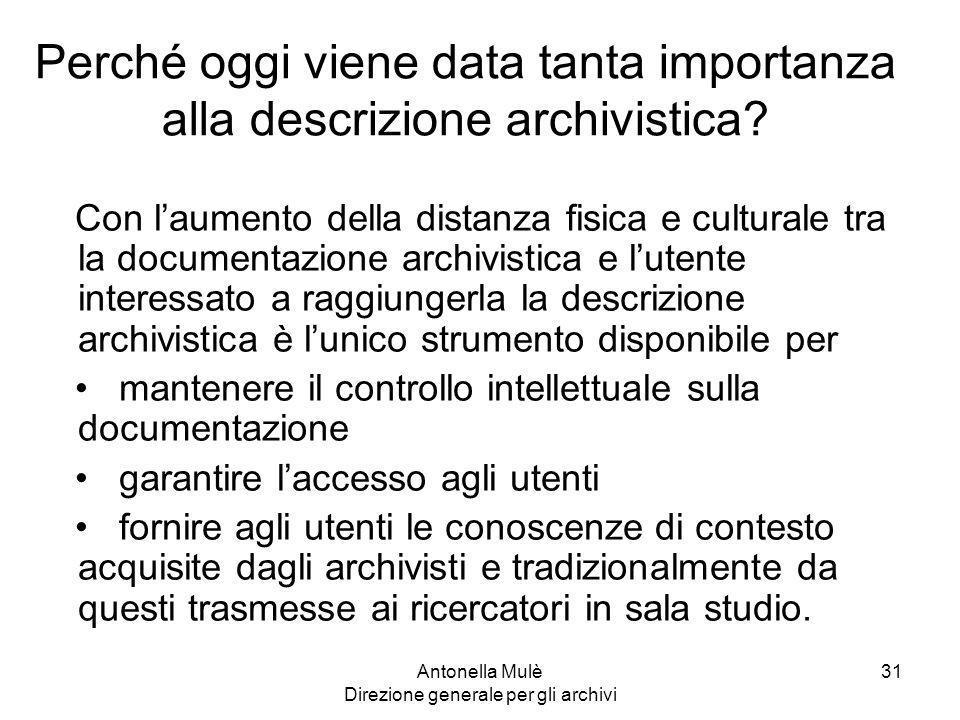 Perché oggi viene data tanta importanza alla descrizione archivistica