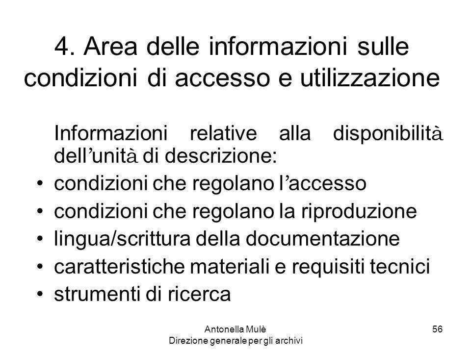 4. Area delle informazioni sulle condizioni di accesso e utilizzazione