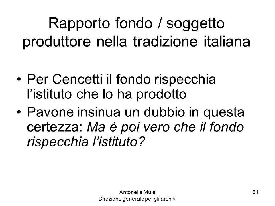 Rapporto fondo / soggetto produttore nella tradizione italiana
