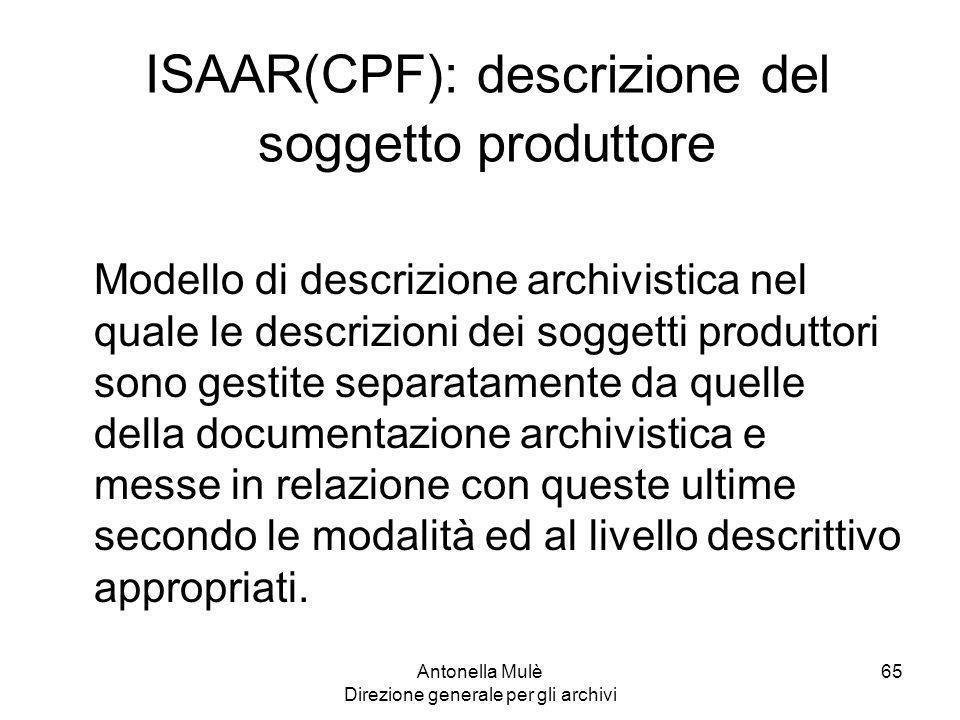 ISAAR(CPF): descrizione del soggetto produttore