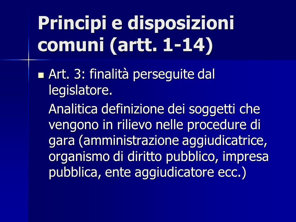 Principi e disposizioni comuni (artt. 1-14)