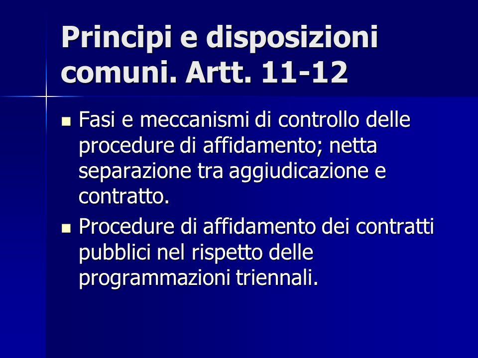 Principi e disposizioni comuni. Artt. 11-12