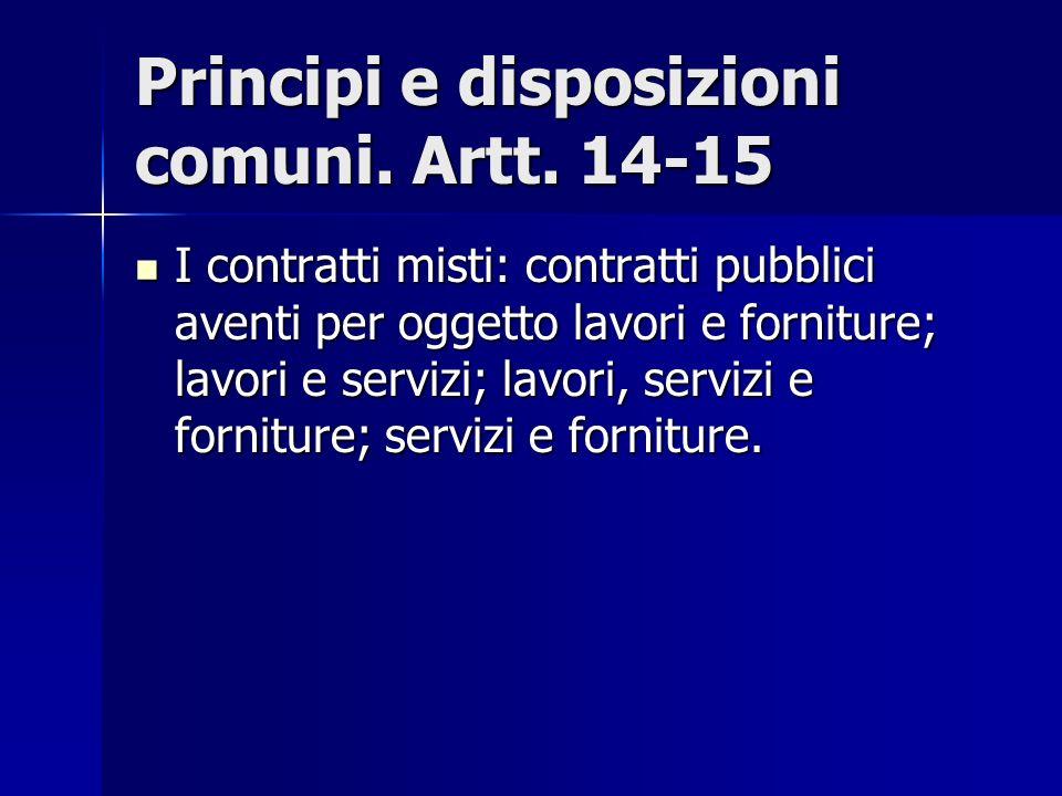 Principi e disposizioni comuni. Artt. 14-15