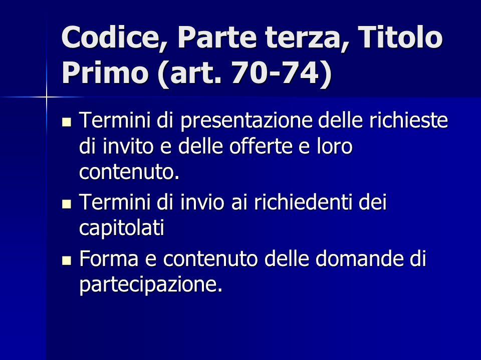 Codice, Parte terza, Titolo Primo (art. 70-74)