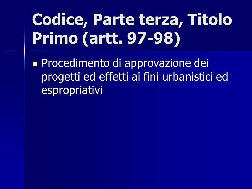 Codice, Parte terza, Titolo Primo (artt. 97-98)