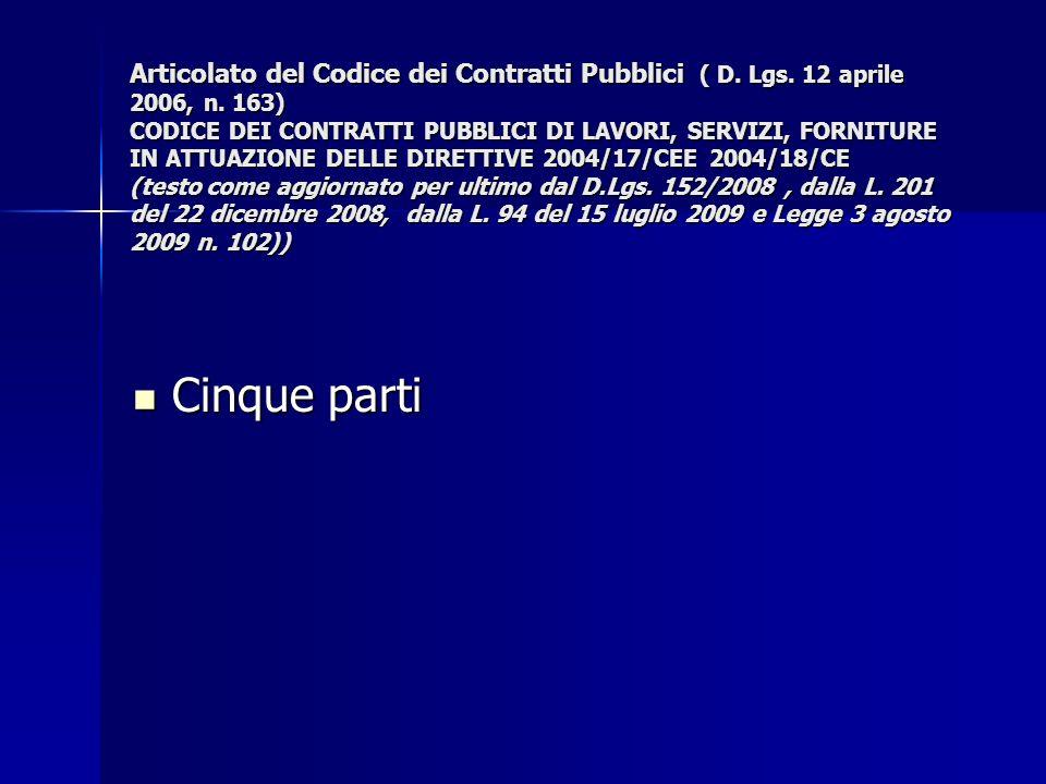 Articolato del Codice dei Contratti Pubblici ( D. Lgs