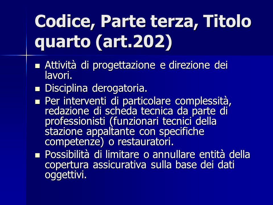 Codice, Parte terza, Titolo quarto (art.202)