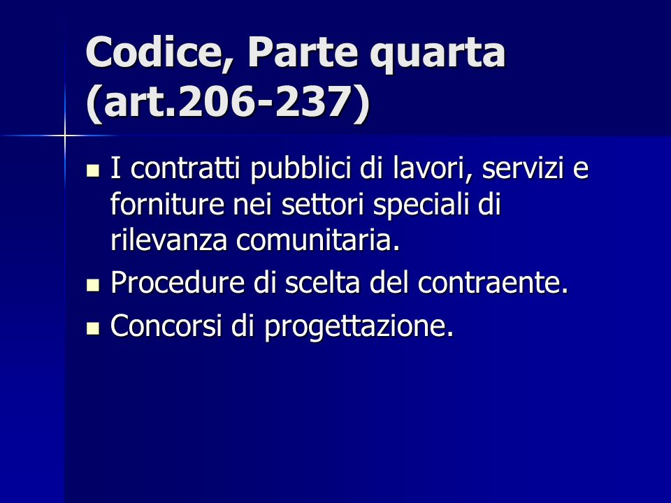Codice, Parte quarta (art.206-237)