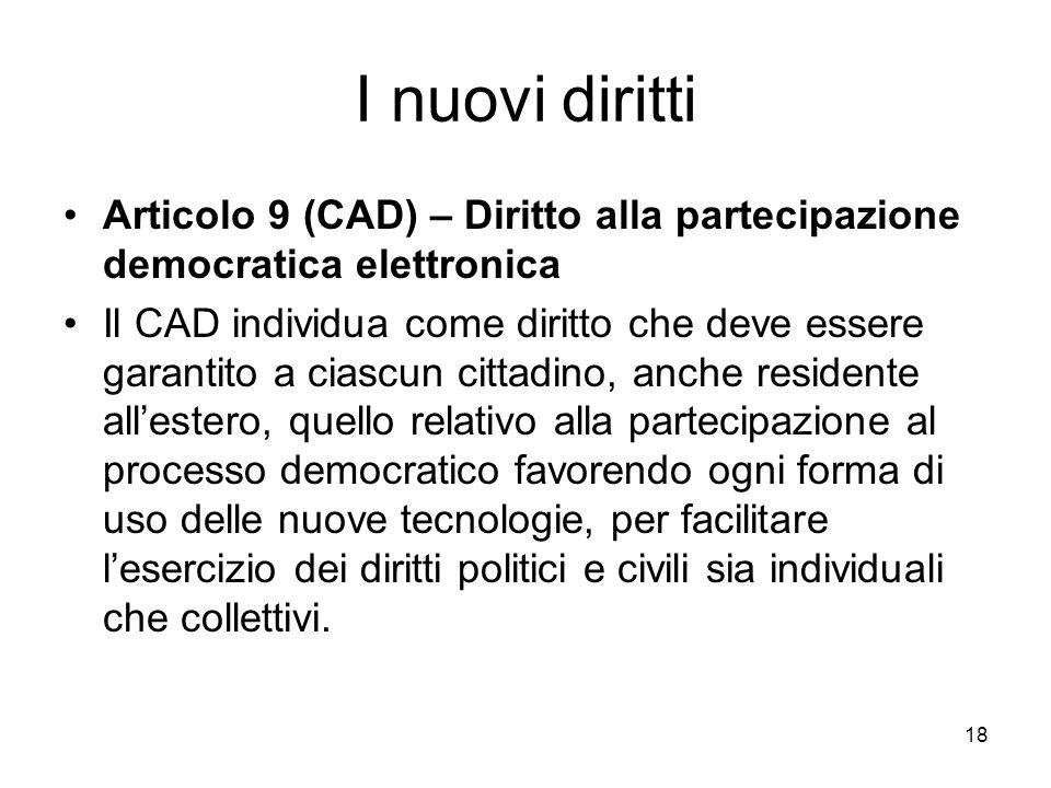 I nuovi diritti Articolo 9 (CAD) – Diritto alla partecipazione democratica elettronica.