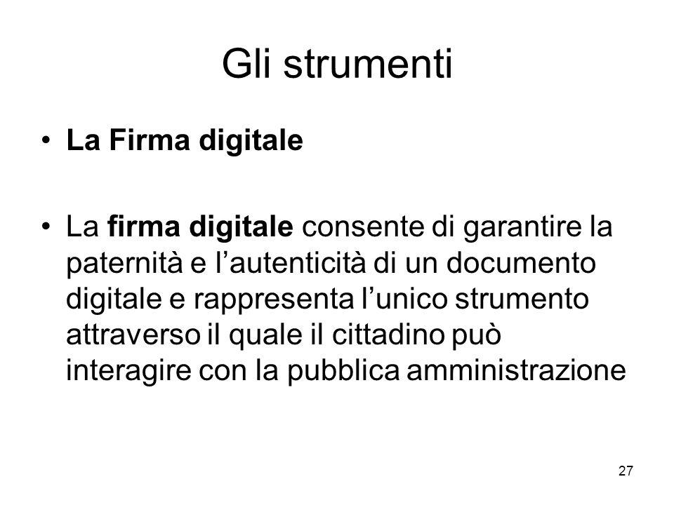 Gli strumenti La Firma digitale