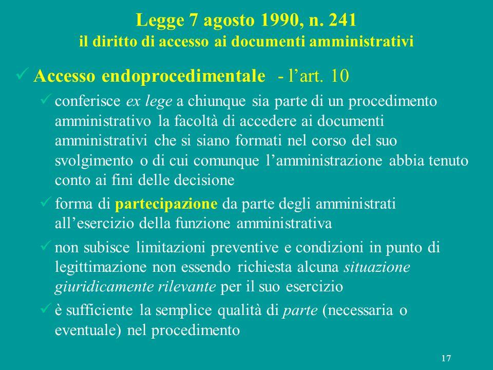 Accesso endoprocedimentale - l'art. 10