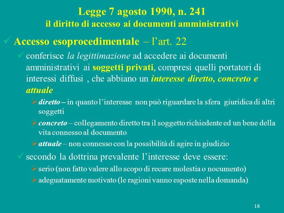 Accesso esoprocedimentale – l'art. 22