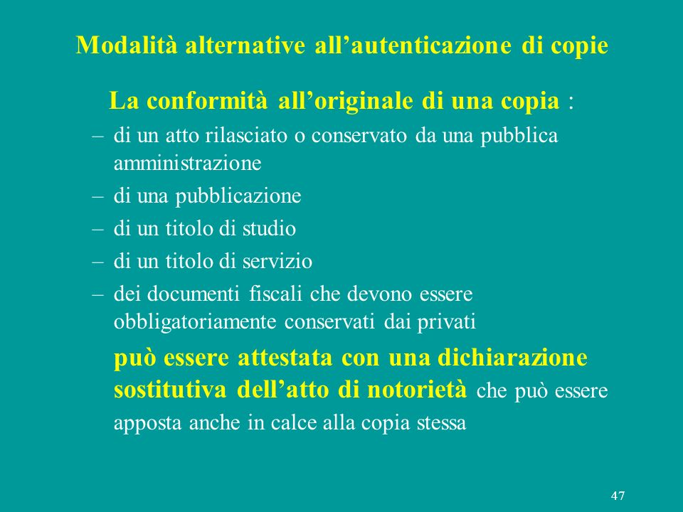 Modalità alternative all'autenticazione di copie