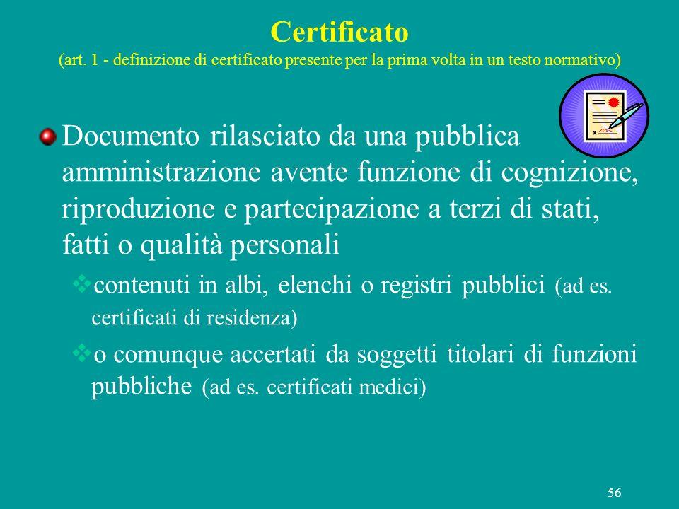 Certificato (art. 1 - definizione di certificato presente per la prima volta in un testo normativo)