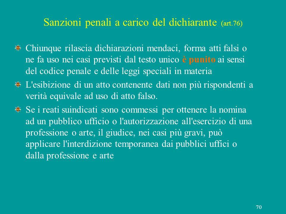Sanzioni penali a carico del dichiarante (art.76)