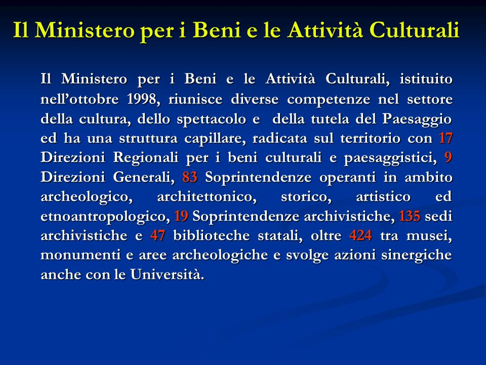 Il Ministero per i Beni e le Attività Culturali