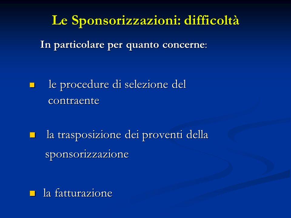 Le Sponsorizzazioni: difficoltà