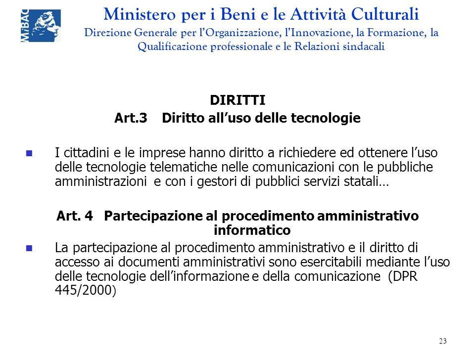 Art. 4 Partecipazione al procedimento amministrativo informatico