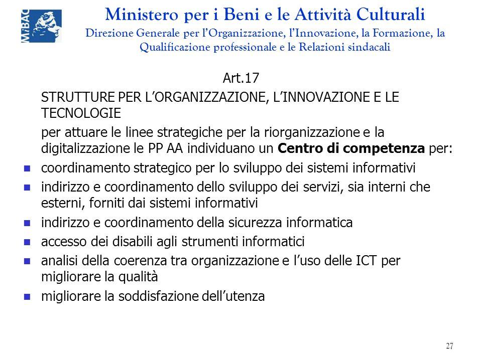 Art.17 STRUTTURE PER L'ORGANIZZAZIONE, L'INNOVAZIONE E LE TECNOLOGIE.