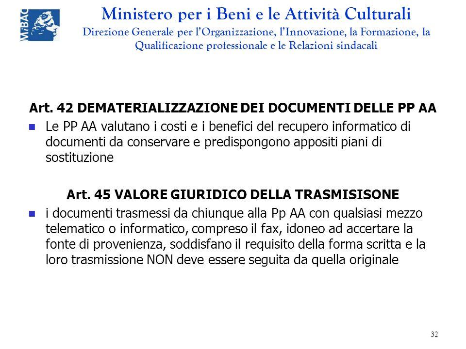 Art. 42 DEMATERIALIZZAZIONE DEI DOCUMENTI DELLE PP AA