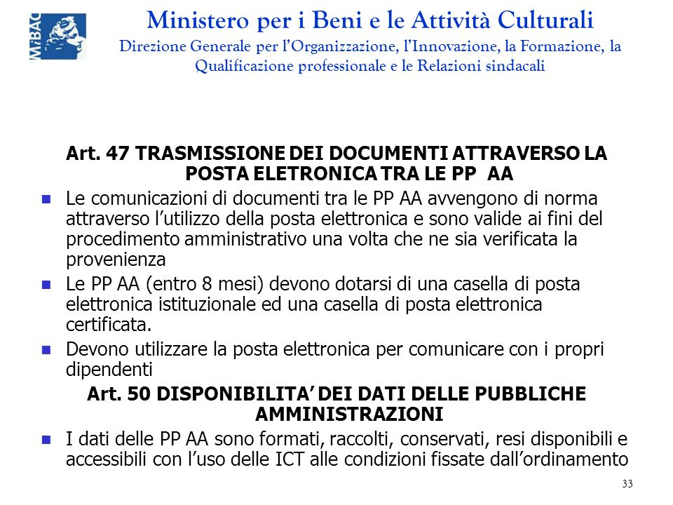Art. 50 DISPONIBILITA' DEI DATI DELLE PUBBLICHE AMMINISTRAZIONI
