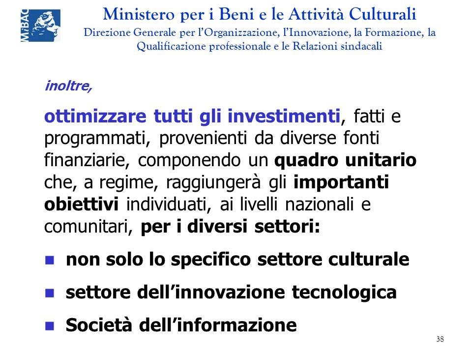 non solo lo specifico settore culturale