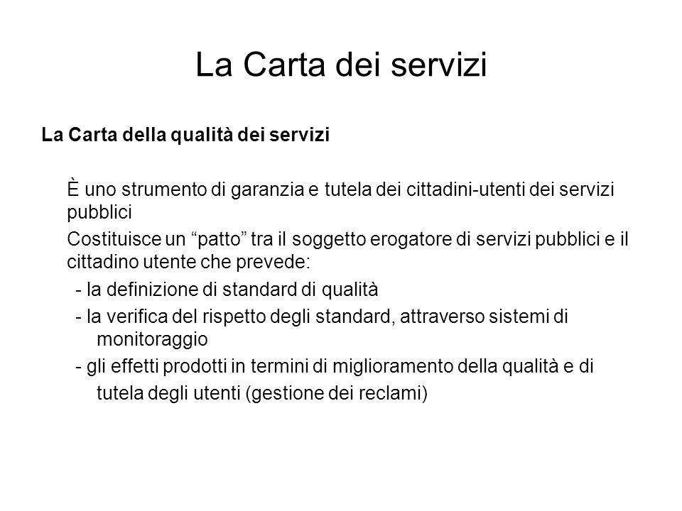 La Carta dei servizi La Carta della qualità dei servizi