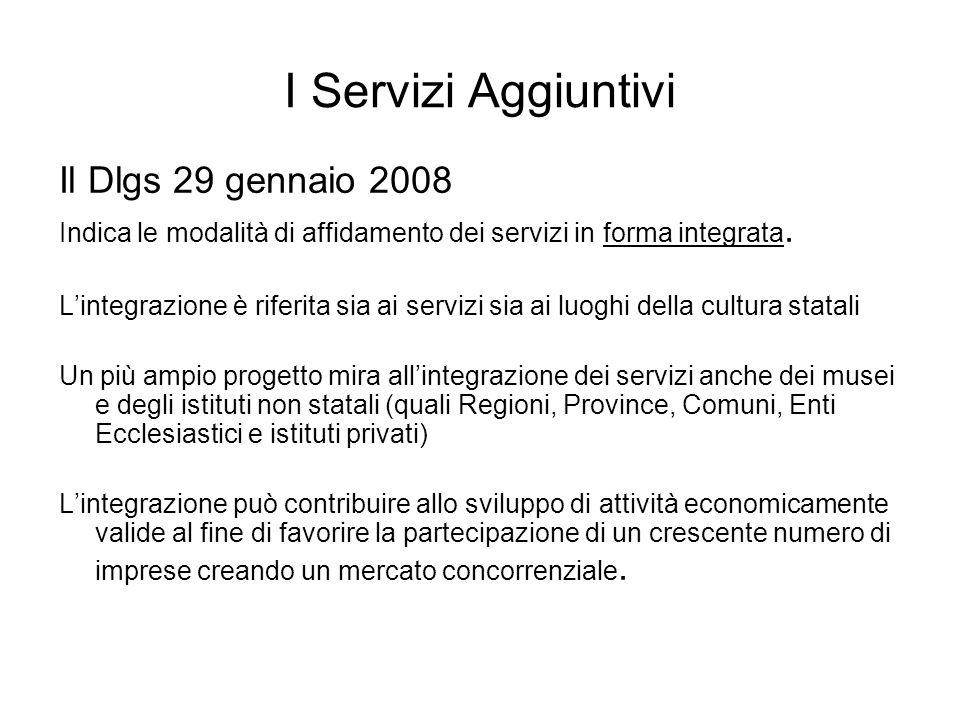 I Servizi Aggiuntivi Il Dlgs 29 gennaio 2008
