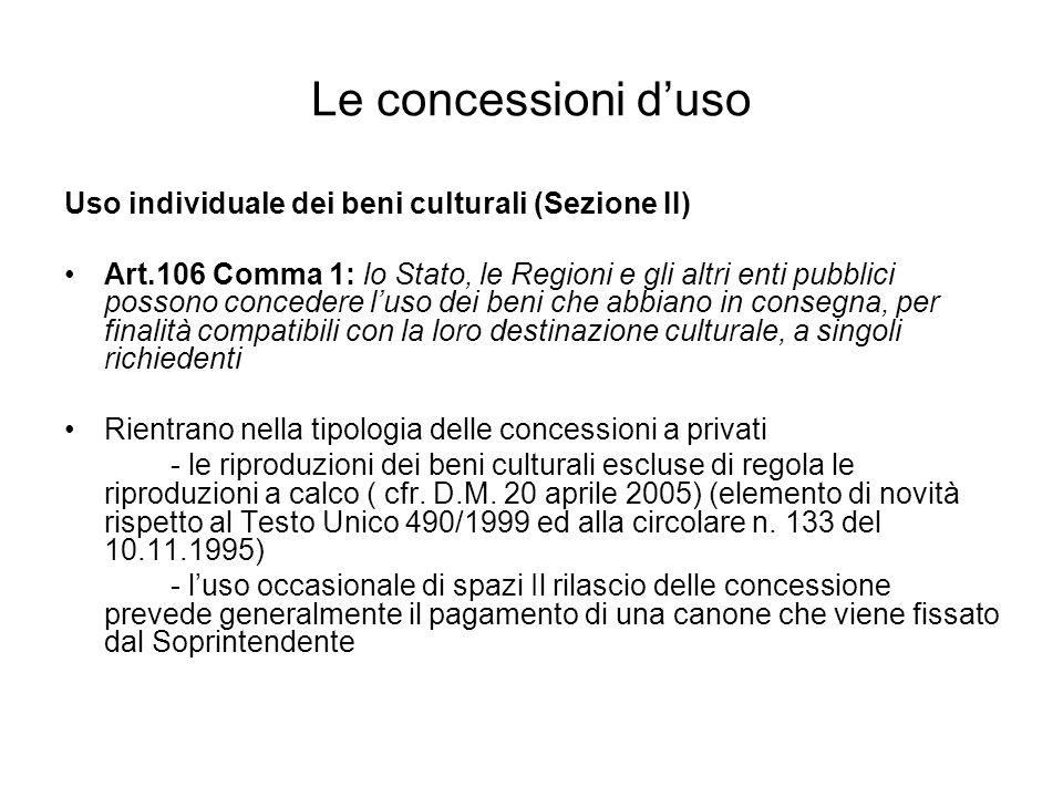 Le concessioni d'uso Uso individuale dei beni culturali (Sezione II)