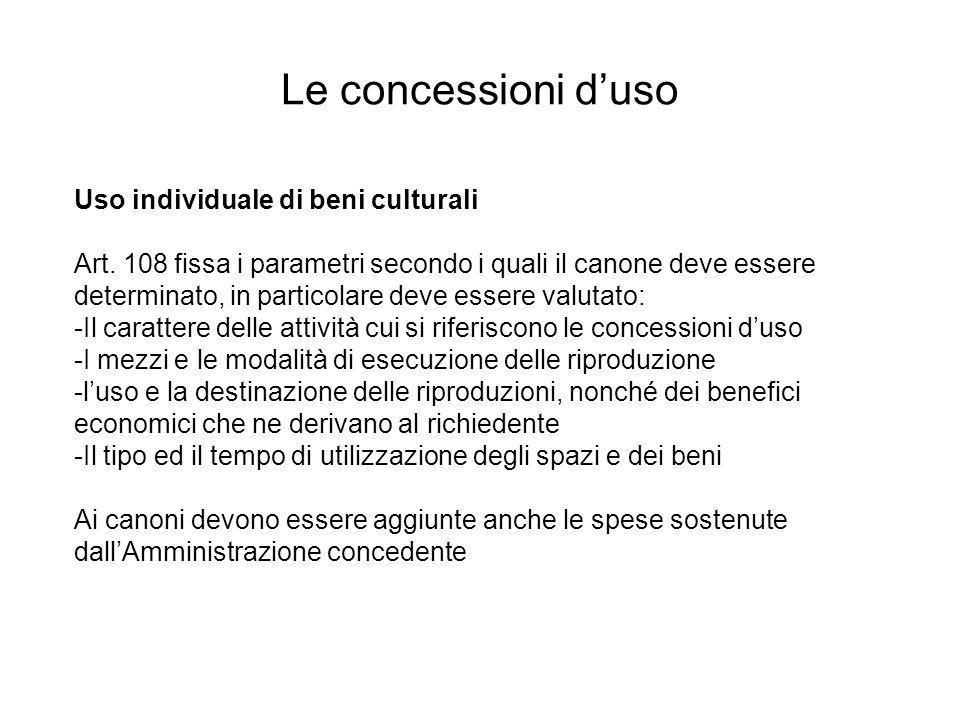 Le concessioni d'uso Uso individuale di beni culturali