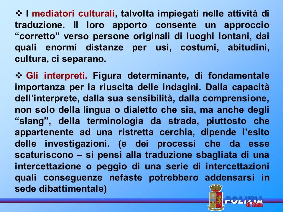 I mediatori culturali, talvolta impiegati nelle attività di traduzione