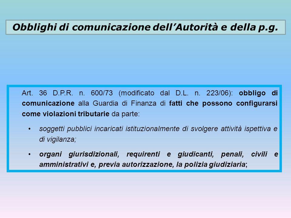 Obblighi di comunicazione dell'Autorità e della p.g.
